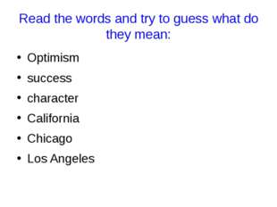 Read the words and try to guess what do they mean: Optimism success character