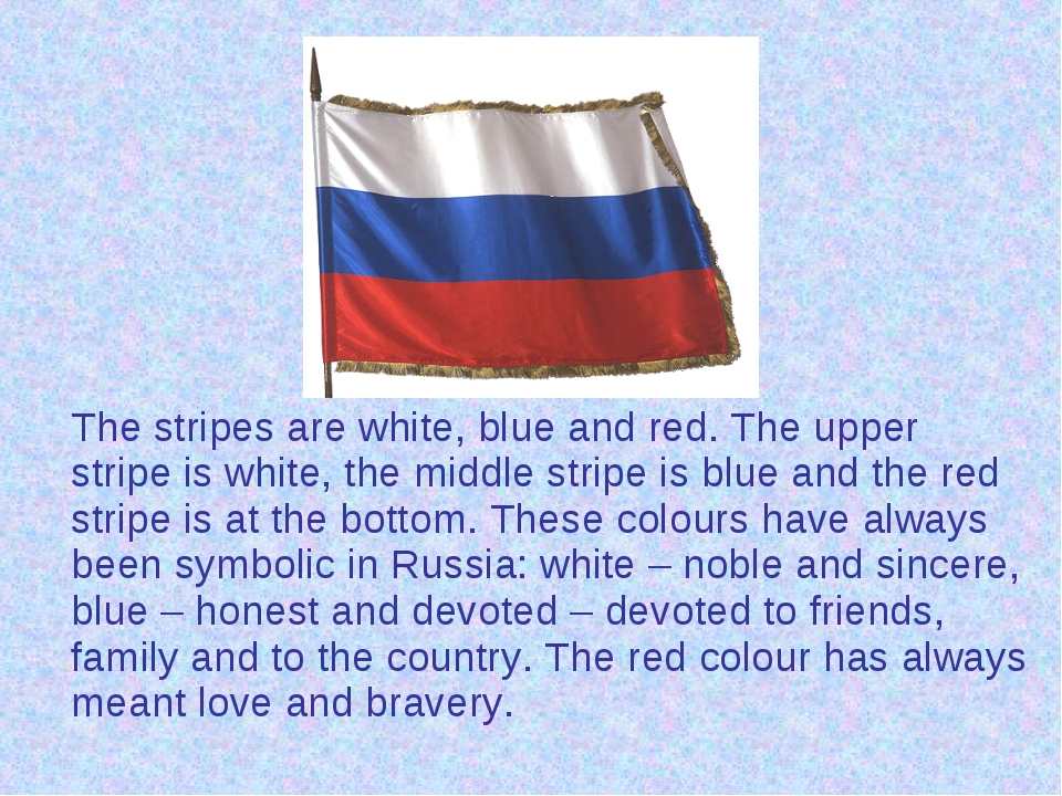 The stripes are white, blue and red. The upper stripe is white, the middle s...
