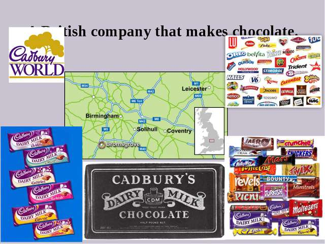 A British company that makes chocolate.