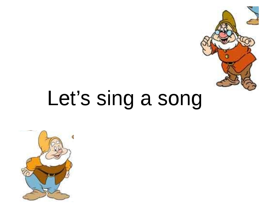 Let's sing a song