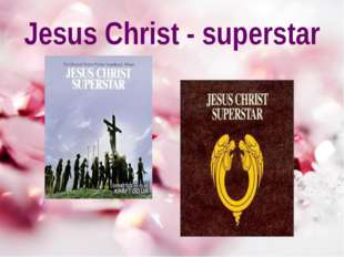 Jesus Christ - superstar
