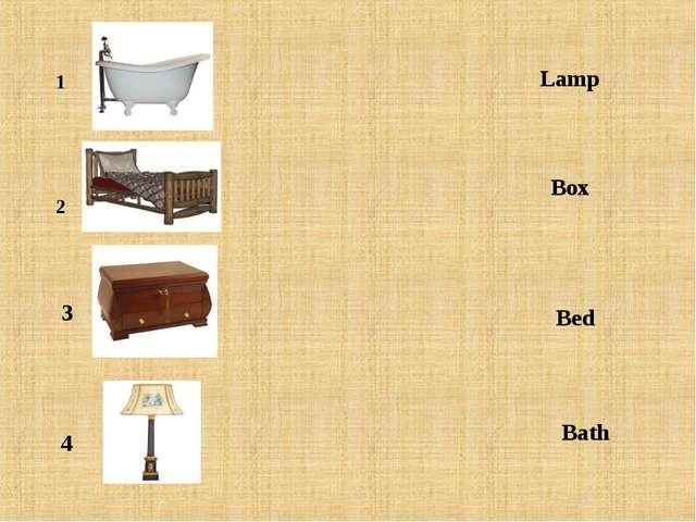 1 2 3 4 Lamp Box Bed Bath