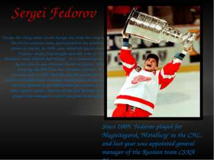 Sergei Fedorov Escape the rising while Soviet hockey star from the camp of th