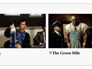 Big The Green Mile