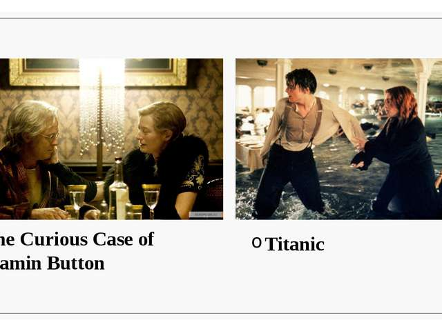The Curious Case of Benjamin Button Titanic