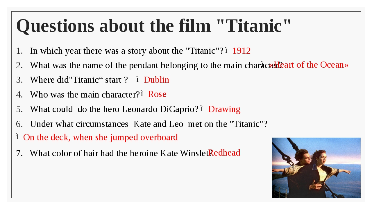 "Questions about the film ""Titanic"" In which year there was a story about the..."