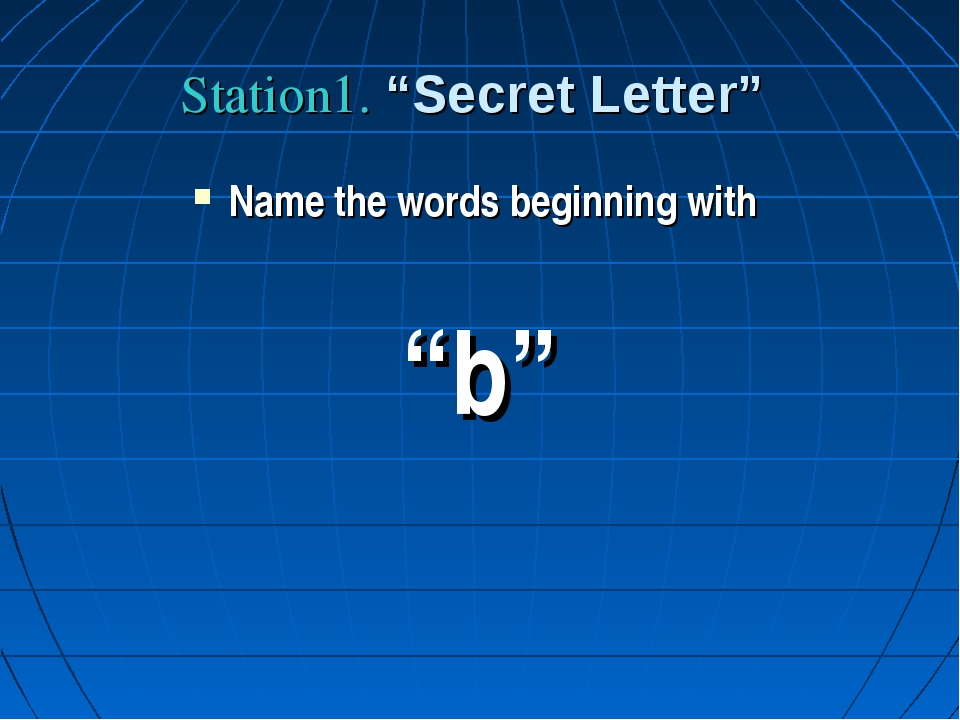 "Station1. ""Secret Letter"" Name the words beginning with ""b"""