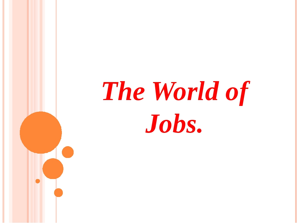 The World of Jobs.