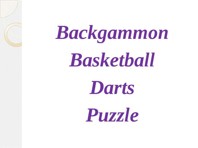 Backgammon Basketball Darts Puzzle