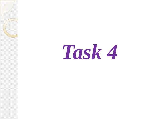 Task 4
