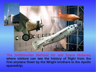 The Smithsonian National Air and Space Museum, where visitors can see the his