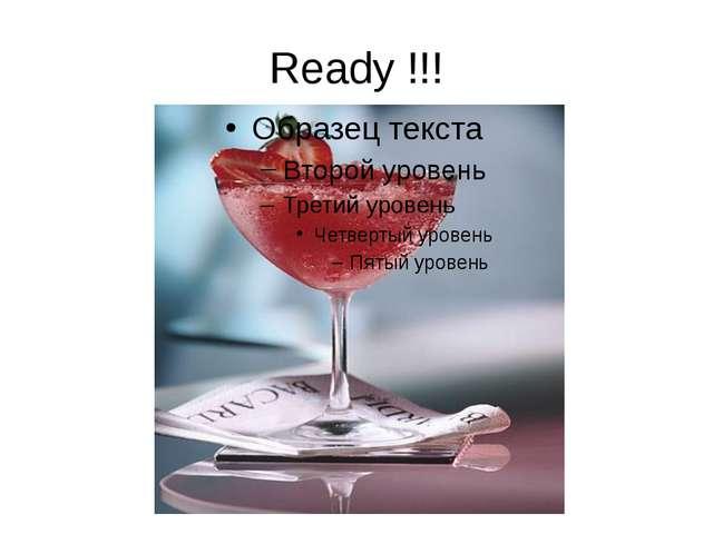 Ready !!!