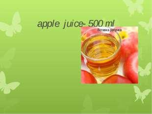 apple juice- 500 ml