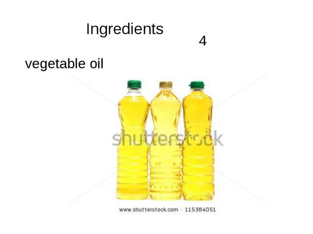 4 vegetable oil Ingredients