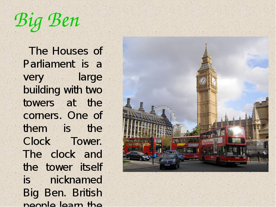 Big Ben The Houses of Parliament is a very large building with two towers at...