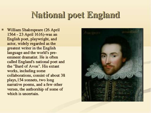 National poet England William Shakespeare (26 April 1564 - 23 April 1616)-was...