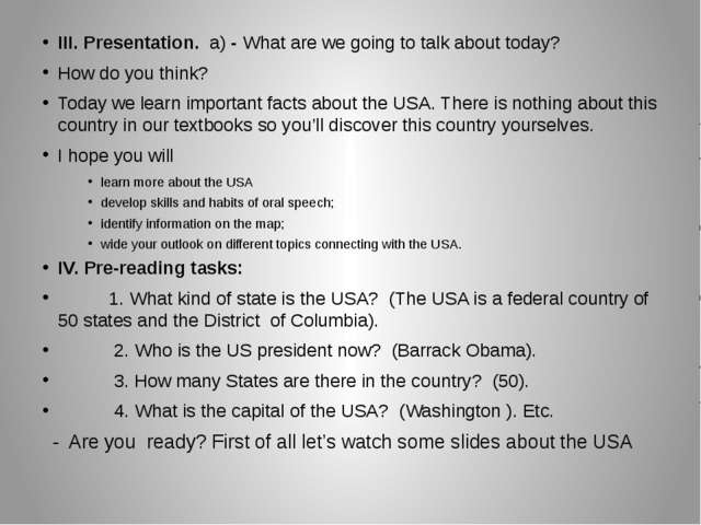 III. Presentation. a) - What are we going to talk about today? How do you thi...
