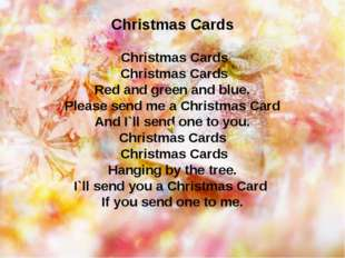 Christmas Cards Christmas Cards Christmas Cards Red and green and blue. Pleas