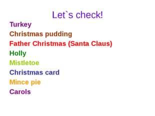 Let`s check! Turkey Christmas pudding Father Christmas (Santa Claus) Holly Mi