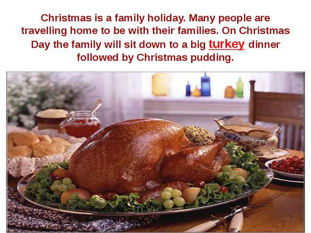 Christmas is a family holiday. Many people are travelling home to be with the...