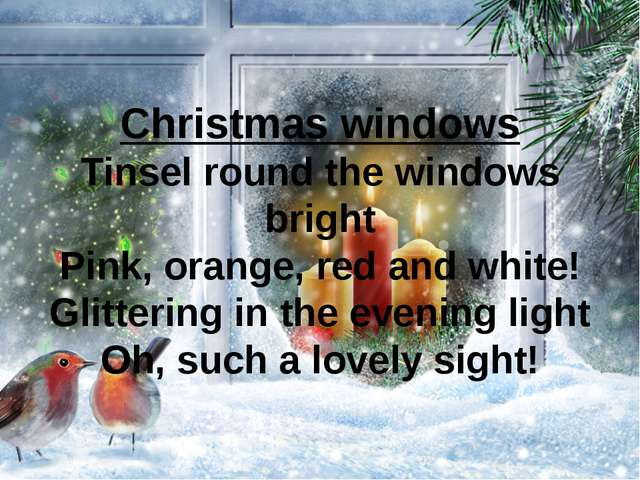 Christmas windows Tinsel round the windows bright Pink, orange, red and white...