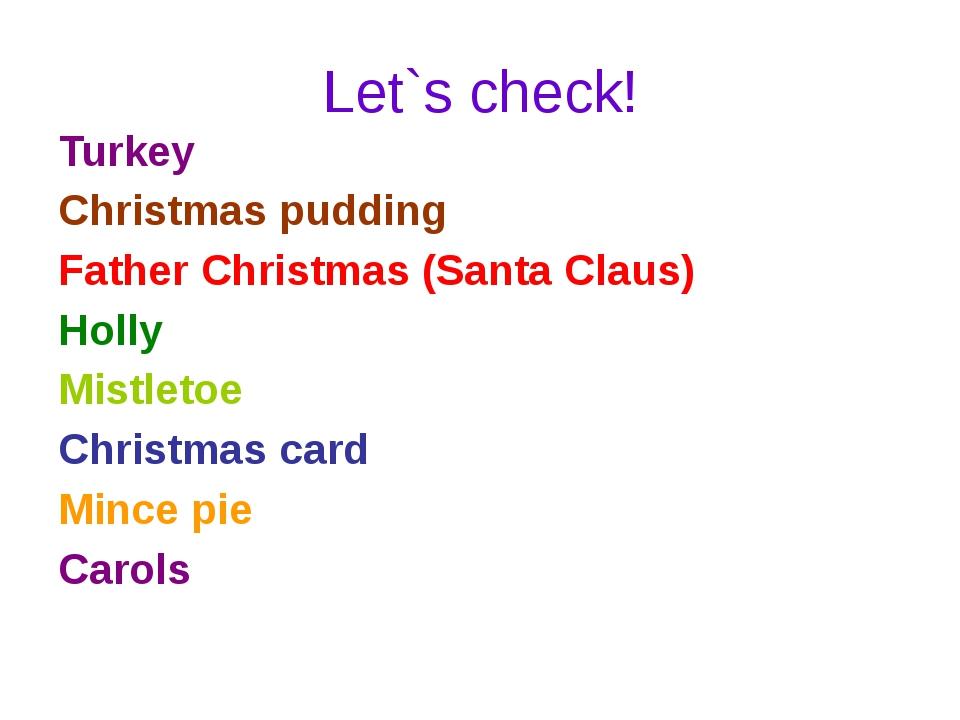 Let`s check! Turkey Christmas pudding Father Christmas (Santa Claus) Holly Mi...