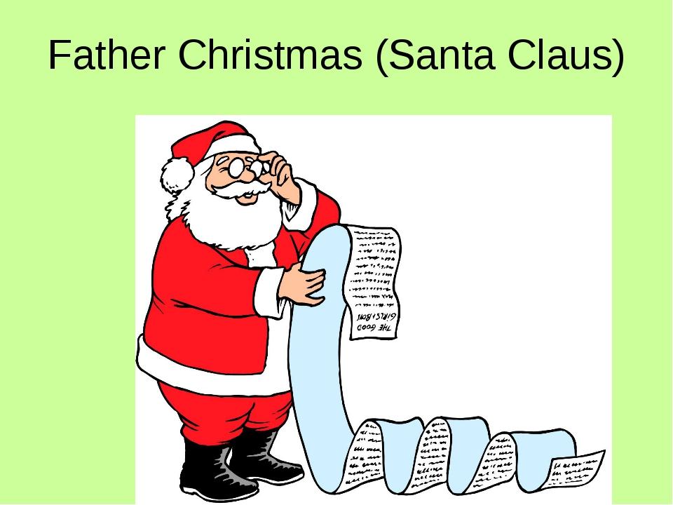 Father Christmas (Santa Claus)
