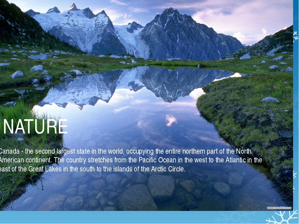 NATURE Canada - the second largest state in the world, occupying the entire...