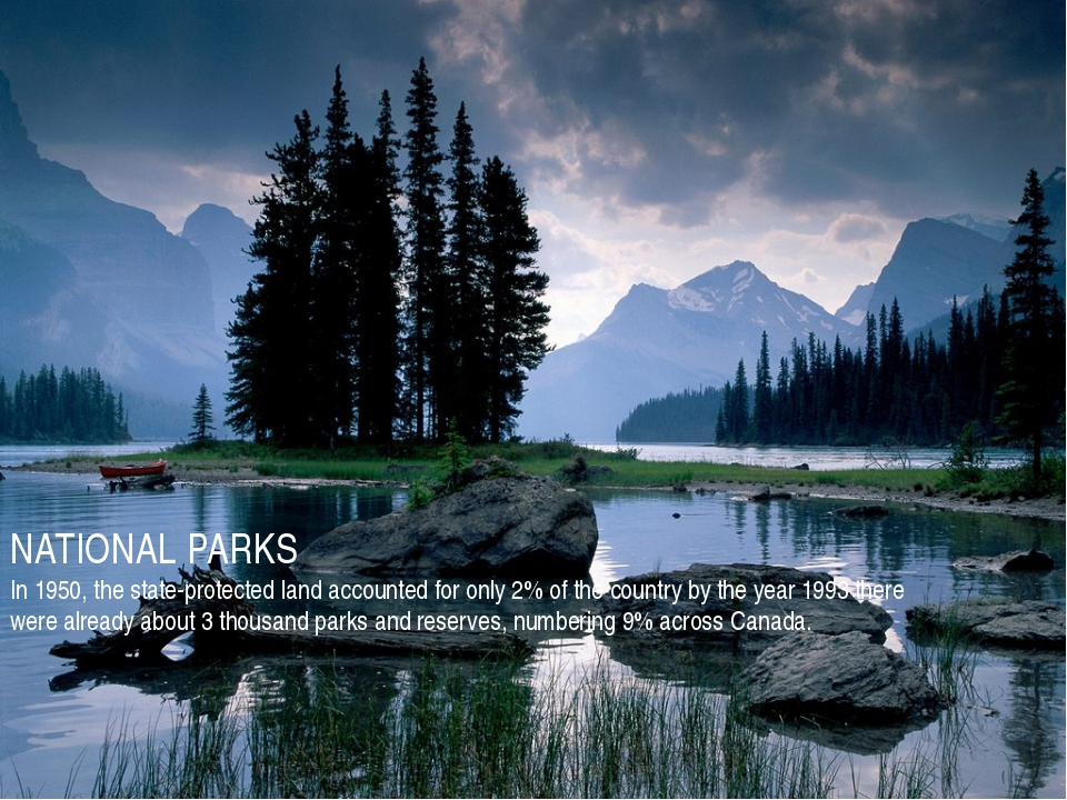 NATIONAL PARKS In 1950, the state-protected land accounted for only 2% of the...