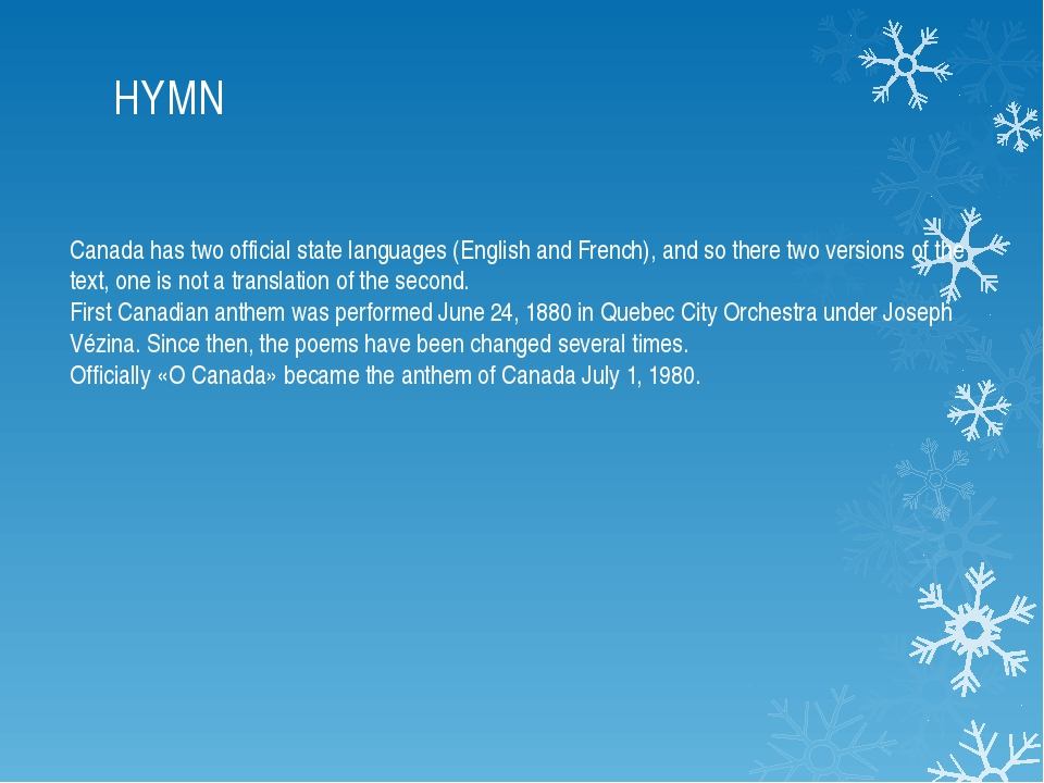 HYMN Canada has two official state languages ​​(English and French), and so t...