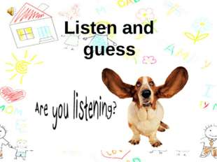 Listen and guess