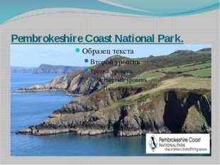 Pembrokeshire Coast National Park.