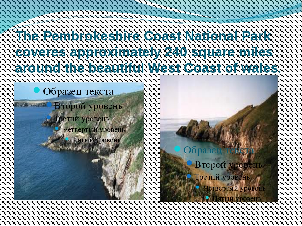 The Pembrokeshire Coast National Park coveres approximately 240 square miles...