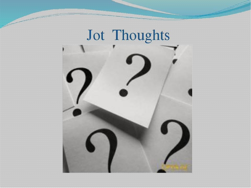 Jot Thoughts