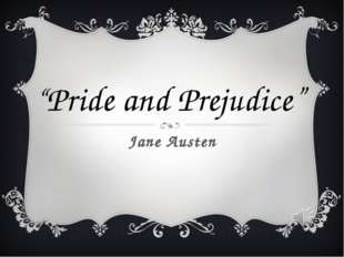 "Jane Austen ""Pride and Prejudice"""