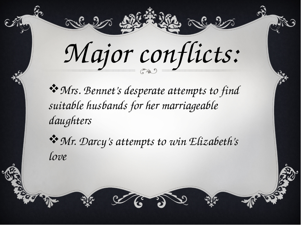 Mrs. Bennet's desperate attempts to find suitable husbands for her marriageab...