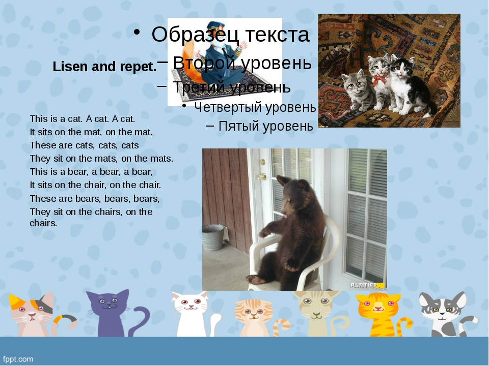 Lisen and repet. This is a cat. A cat. A cat. It sits on the mat, on the mat,...