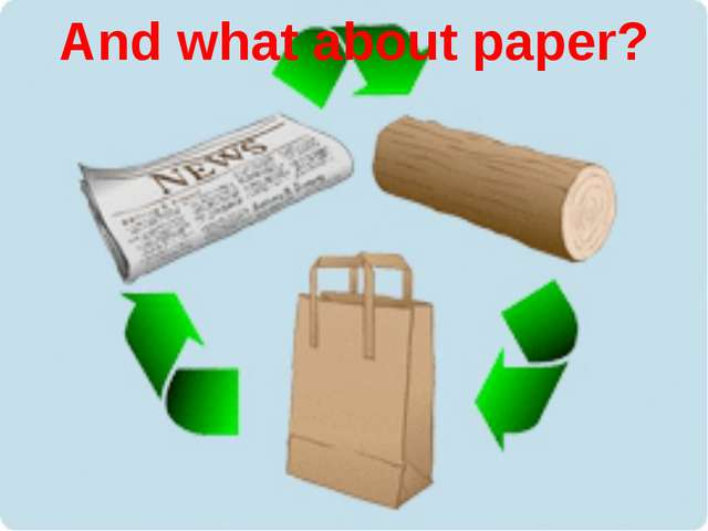 And what about paper?