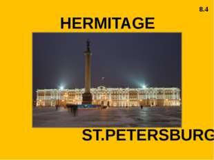 HERMITAGE ST.PETERSBURG 8.4