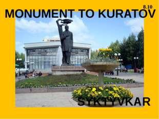 SYKTYVKAR MONUMENT TO KURATOV 8.10