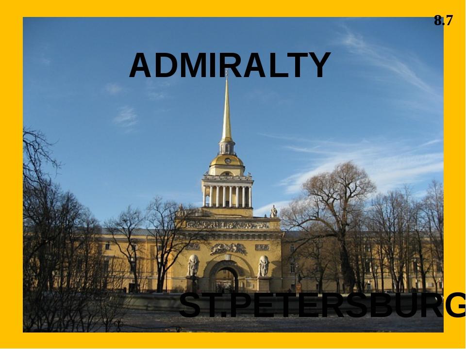 ADMIRALTY ST.PETERSBURG 8.7
