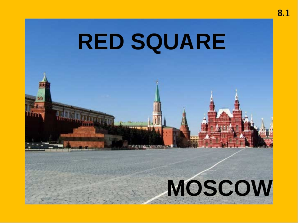 RED SQUARE MOSCOW 8.1