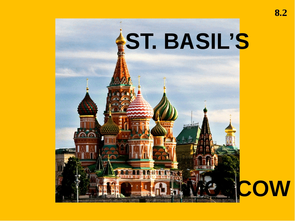 MOSCOW ST. BASIL'S 8.2