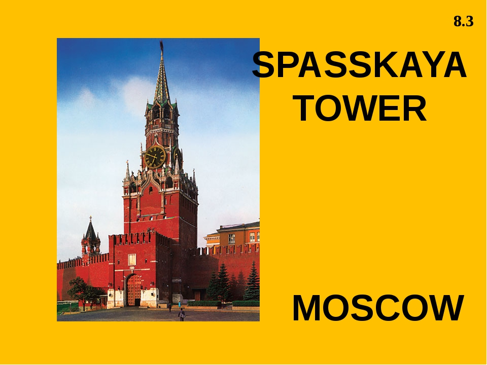 MOSCOW SPASSKAYA TOWER 8.3