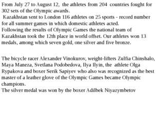 From July 27 to August 12, the athletes from 204 countries fought for 302 set