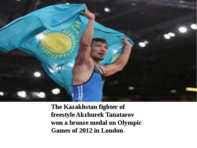 The Kazakhstan fighter of freestyle Akzhurek Tanatarov won a bronze medal on...