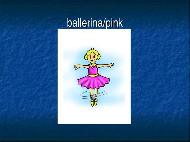ballerina/pink