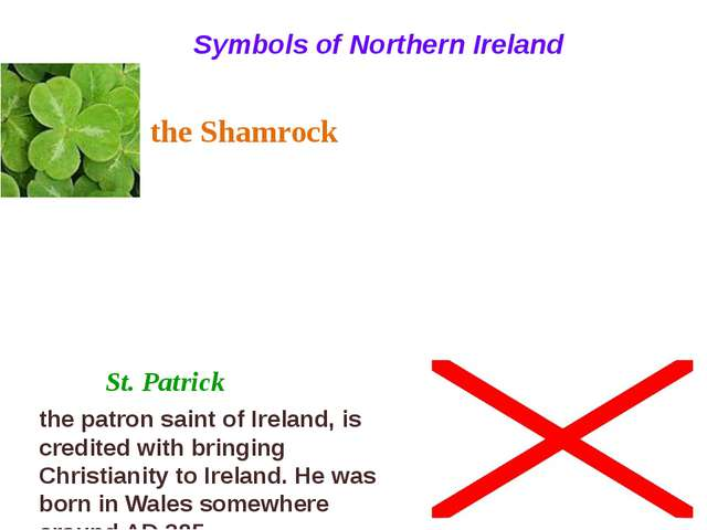 Symbols of Northern Ireland St. Patrick the Shamrock the patron saint of Irel...