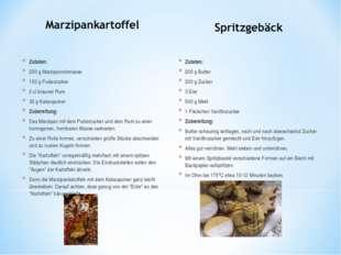 Zutaten: 200 g Marzipanrohmasse 100 g Puderzucker 2 cl brauner Rum 30 g Kakao