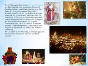 Auf den Weihnachtsmärkten werden Weihnachtsdekorationen und Geschenkartikel,